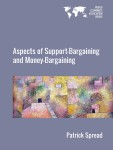Aspects of Support-Bargaining and Money-Bargaining