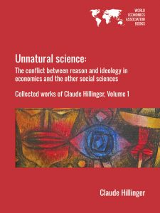 Cover of Unnatural science: The conflict between reason and ideology in economics and the other social sciences