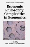 Economic Philosophy: Complexities in Economics