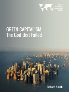 Cover of Green Capitalism: The God that Failed